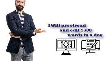 I Will Proofread And Edit 1500 Words In A Day