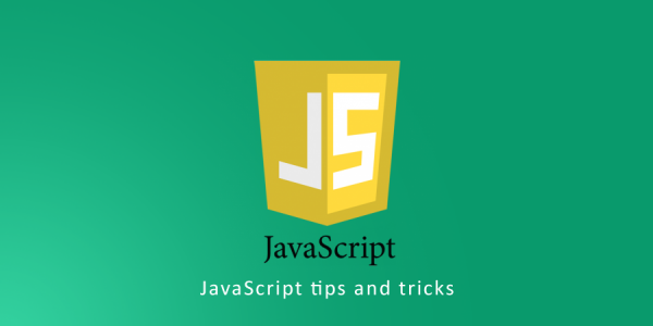 Some Useful JavaScript Tips,Tricks and Best Practices