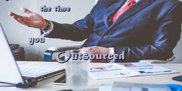 Four signs when you should start outsourcing your work